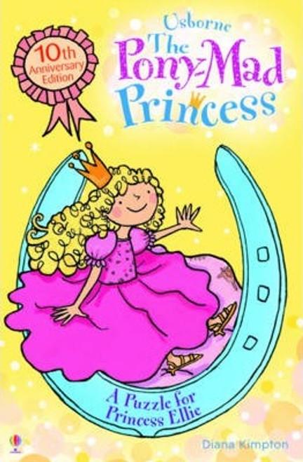 Kimpton, Diana / The Pony-Mad Princess: A Puzzle for Princess Ellie