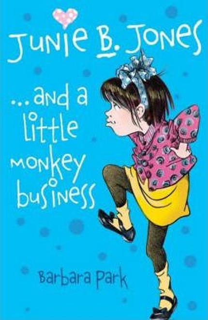 Park, Barbara / Junie B. Jones: and a Little Monkey Business