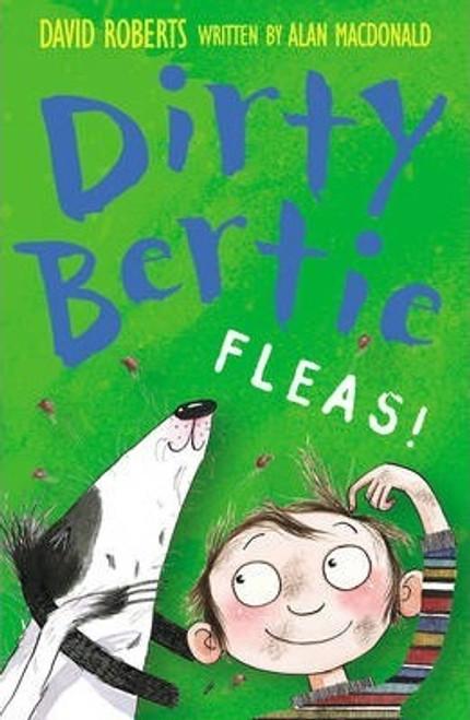 Roberts, David / Dirty Bertie: Fleas!