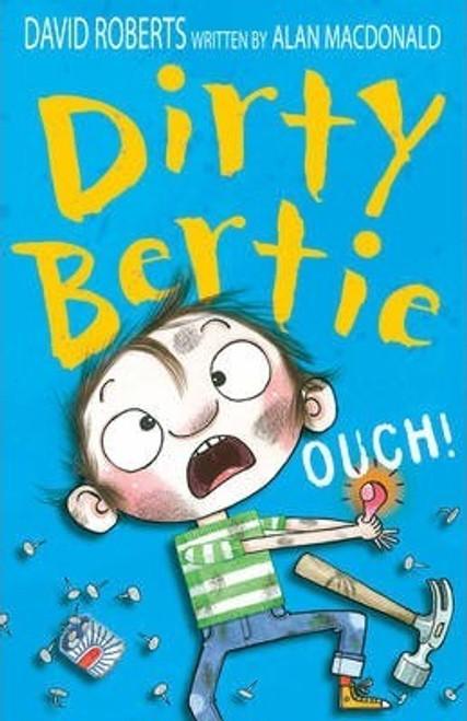 Roberts, David / Dirty Bertie: Ouch!