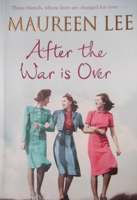 Lee, Maureen / After The War Is Over
