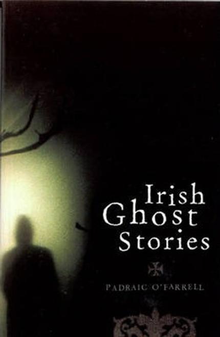 O'Farrell, Padraic / Irish Ghost Stories