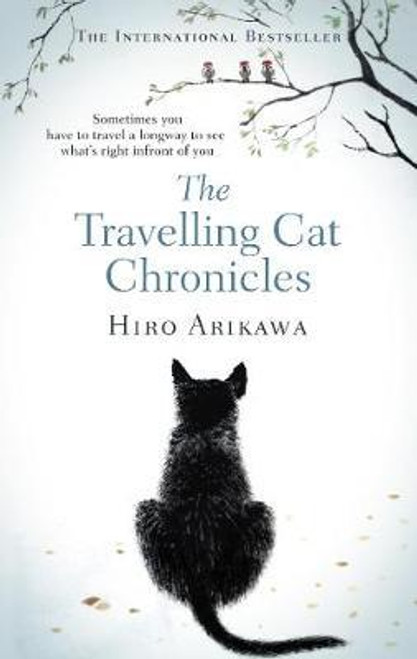 Arikawa, Hiro / The Travelling Cat Chronicles