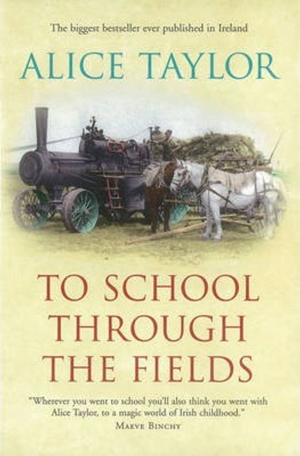 Taylor, Alice / To School Through the Fields (Large Paperback)