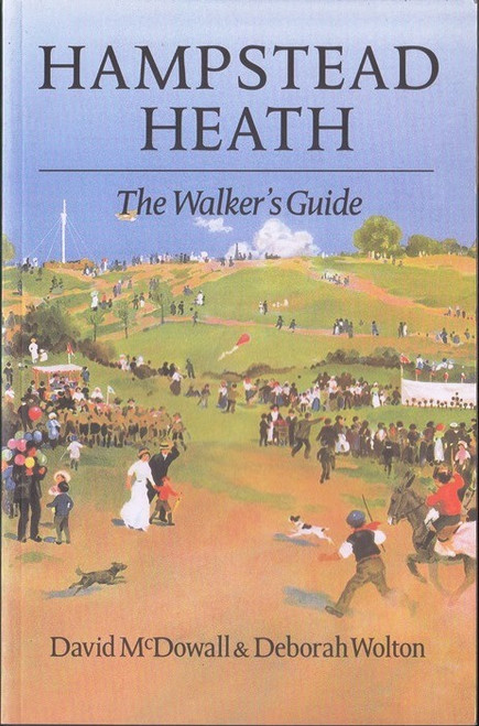 Hampstead Heath / A Walker's Guide