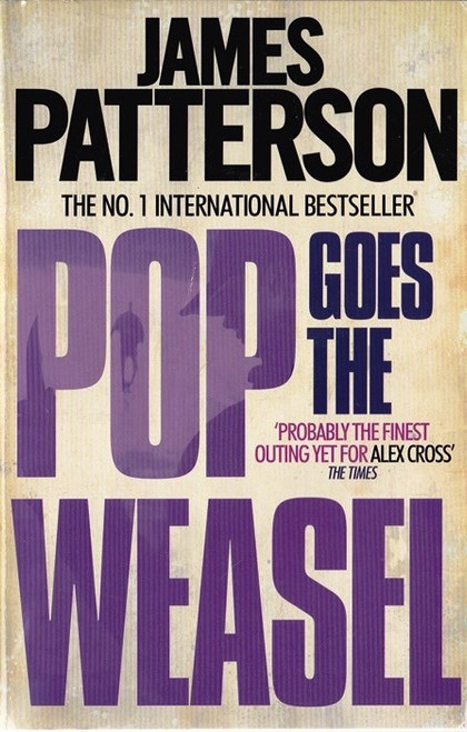 Patterson, James / Pop Goes the Weasel