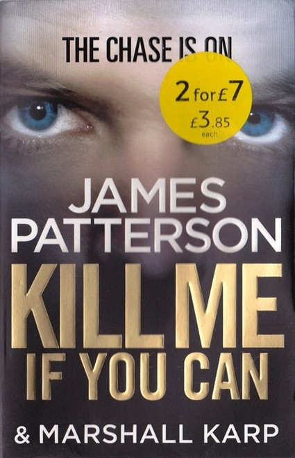 Patterson, James / Kill Me if You Can