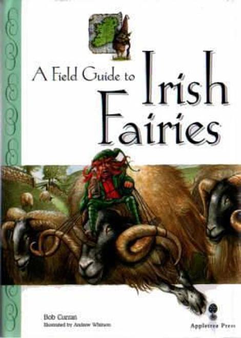 Curran, Bob / Field Guide to Irish Fairies (Hardback)