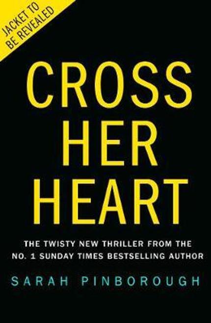 Pinborough, Sarah / Cross Her Heart (Large Paperback)