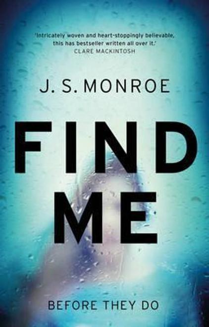 Monroe, J. S. / Find Me (Large Paperback)
