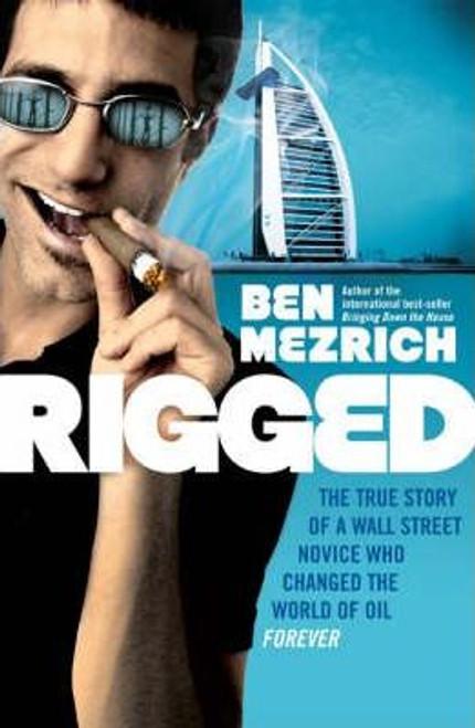 Mezrich, Ben / Rigged (Large Paperback)