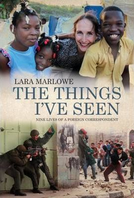 Marlowe, Lara / The Things I've Seen (Large Paperback)