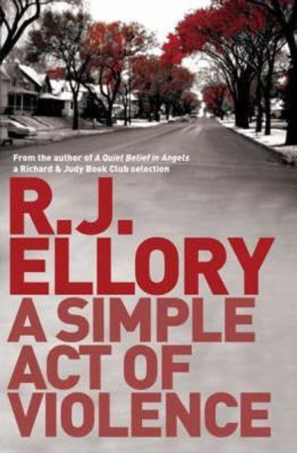 Ellory, R. J. / A Simple Act of Violence (Large Paperback)
