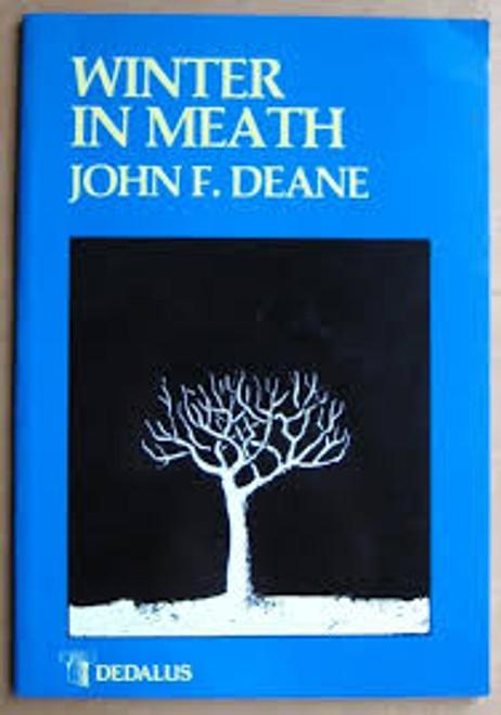 Deane, John F - Winter in Meath - Poems - SIGNED 1st Ed PB 1985 Daedalus Press