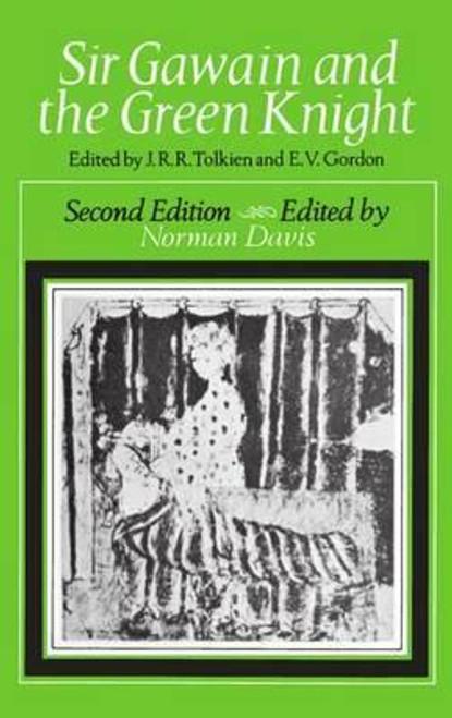 Tolkien, J.R.R & Gordon, E.V ( editors) Sir Gawain and the Green Knight - Middle English Version - 2 Ed by Norman Davis - PB 1977