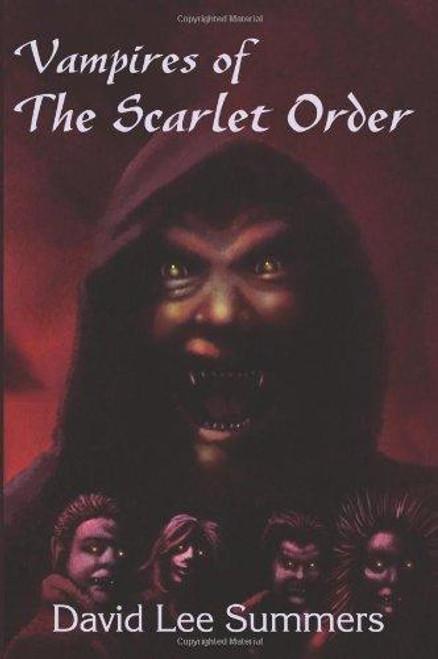 Lee Summers, David / Vampires of the Scarlet Order (Large Paperback)