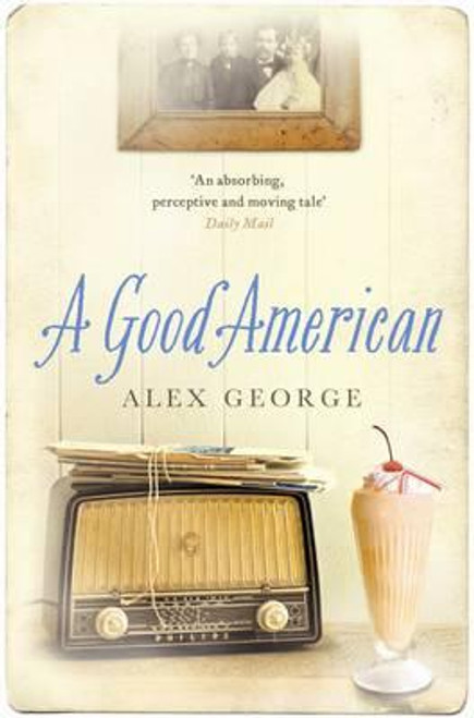 George, Alex / A Good American (Large Paperback)