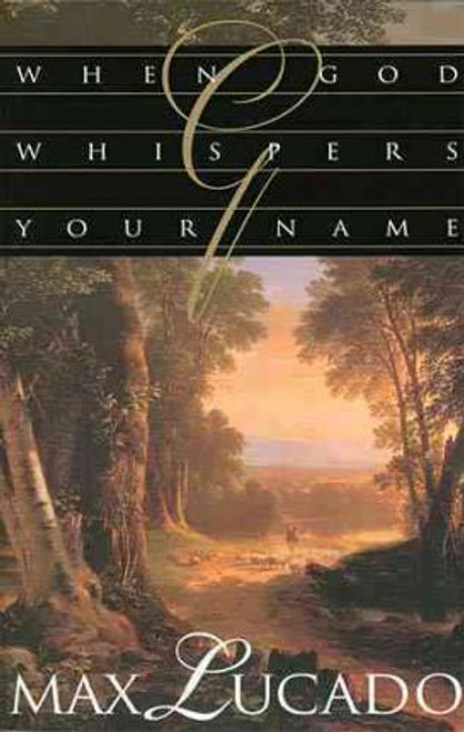 Lucado, Max / When God Whispers Your Name (Large Paperback)