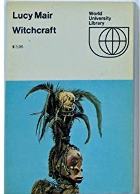 Mair, Lucy - Witchcraft : Divination and Belief in Traditional African Culture -PB - 1969
