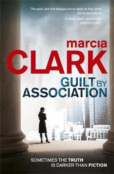 Clark, Marcia / Guilt By Association : A Rachel Knight novel (Large Paperback)
