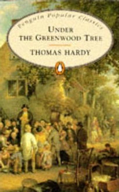 Hardy, Thomas / Under the Greenwood Tree
