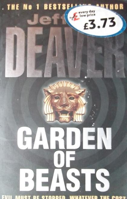 Deaver, Jeffery / Garden of Beasts