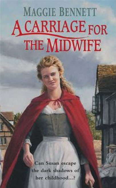 Bennett, Maggie / A Carriage For The Midwife