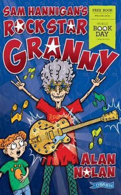 Nolan, Alan / Sam Hannigan's Rock Star Granny