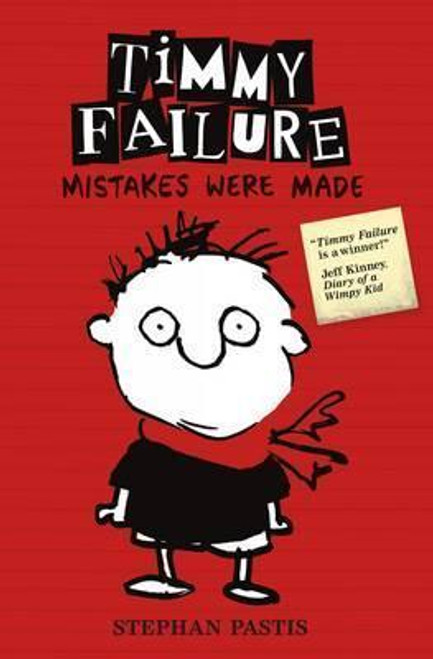 Pastis, Stephan / Timmy Failure: Mistakes Were Made