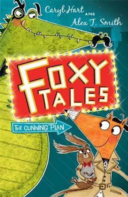 Hart, Caryl / Foxy Tales: The Cunning Plan