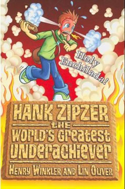 Winkler, Henry / Hank Zipzer Bk 6: Holy Enchilada!