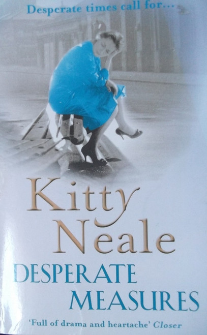 Neale, Kitty / Desperate Measures