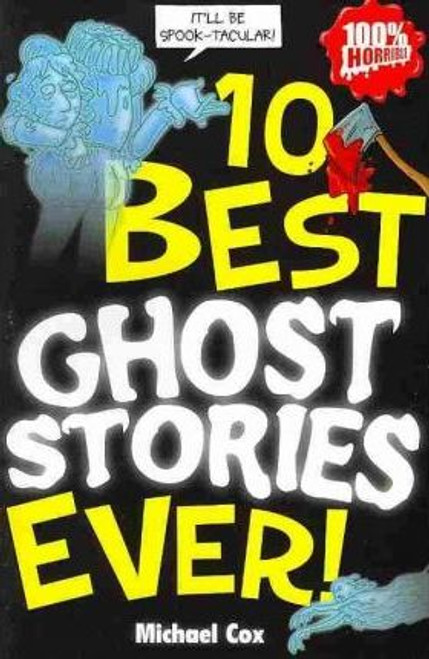 Cox, Michael / 10 Best Ghost Stories Ever