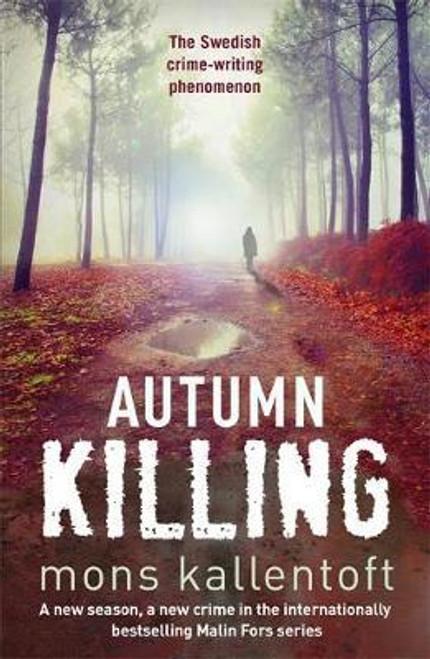 Kallentoft, Mons / Autumn Killing