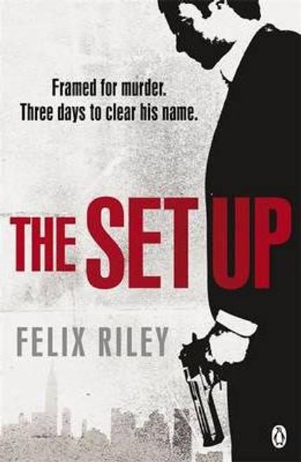 Riley, Felix / The Set-up