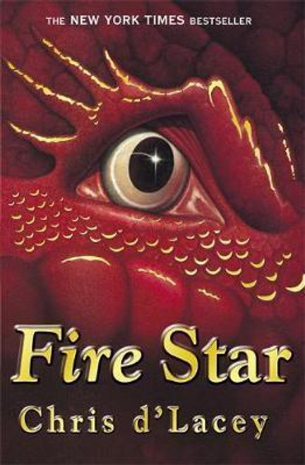 D'Lacey Chris / The Last Dragon Chronicles: Fire Star