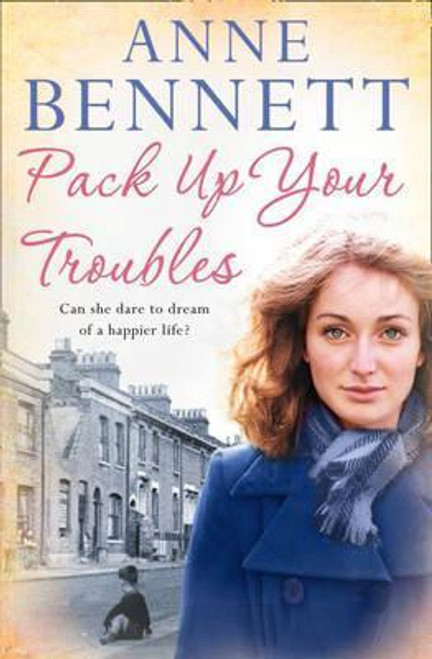 Bennett, Anne / Pack Up Your Troubles
