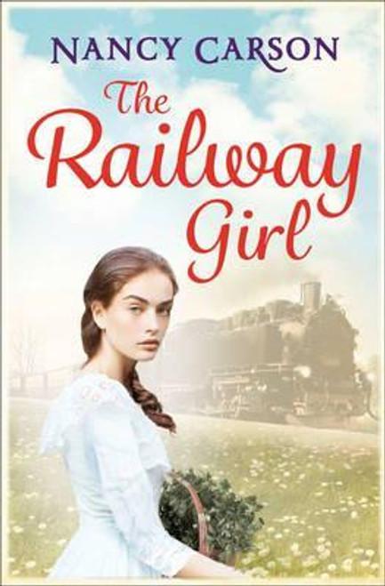Carson, Nancy / The Railway Girl