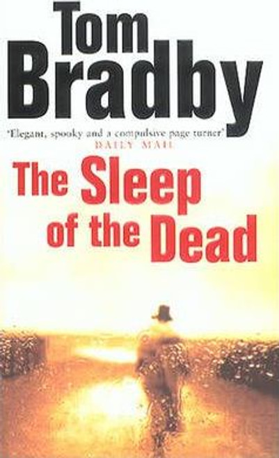 Bradby, Tom / The Sleep Of The Dead
