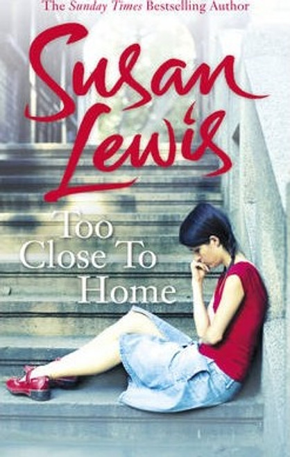 Lewis, Susan / Too Close To Home (Large Paperback)