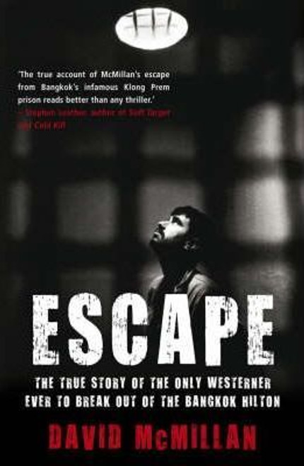McMillan, David / EscapeThe True Story of the Only Westerner Ever to Break Out of th (Large Paperback)