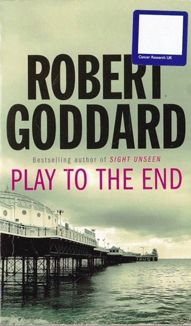 Goddard, Robert / Play to the End
