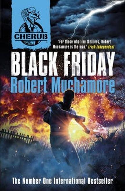 Muchamore, Robert /  Black Friday (Large Paperback) ( Cherub Series - Book 15 )