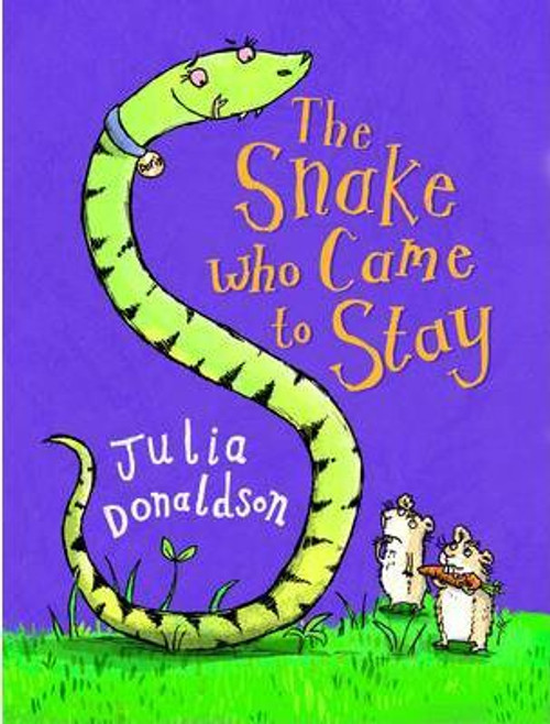 Donaldson, Julia / The Snake Who Came To Stay