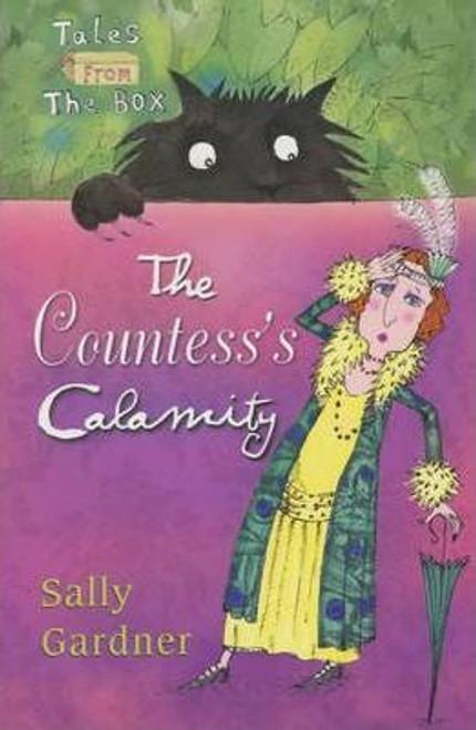 Gardner, Sally / The Countess's Calamity : The Box