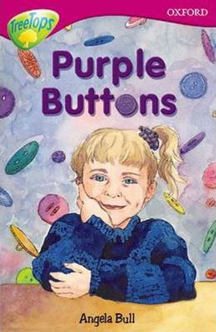 Bull, Angela / Oxford Reading Tree: Level 10: Treetops More Stories A: Purple Buttons