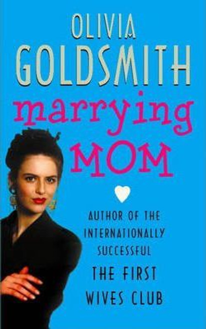 Goldsmith, Olivia / Marrying Mom
