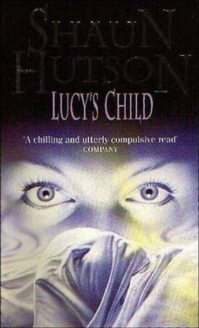Hutson, Shaun / Lucy's Child