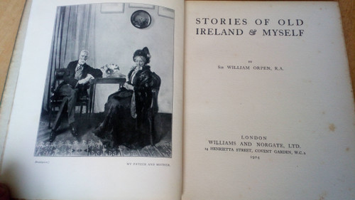 Orpen, William - Stories of Old Ireland and Myself - HB 1st UK Edition 1924 - Illustrated by the artist