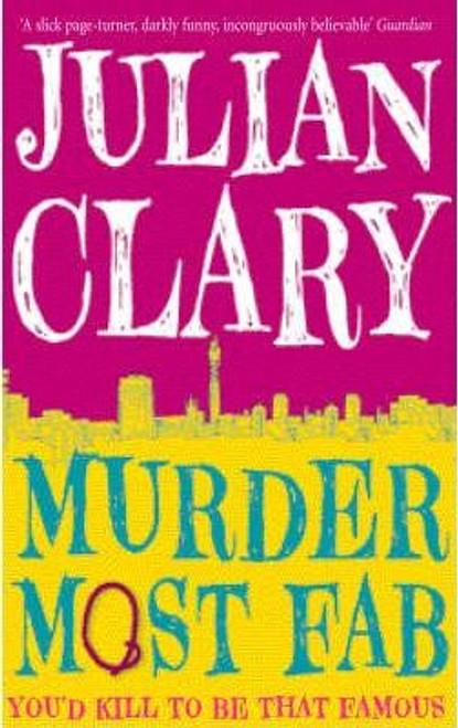 Clary, Julian / Murder Most Fab